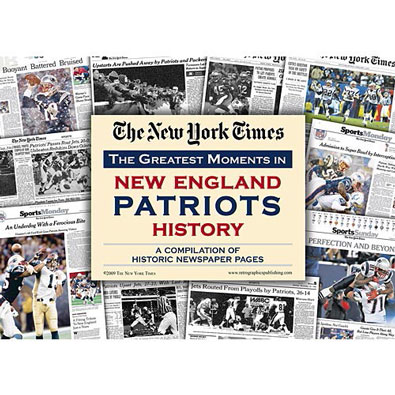 New York Times Greatest Moments Newspaper : New England Patriots