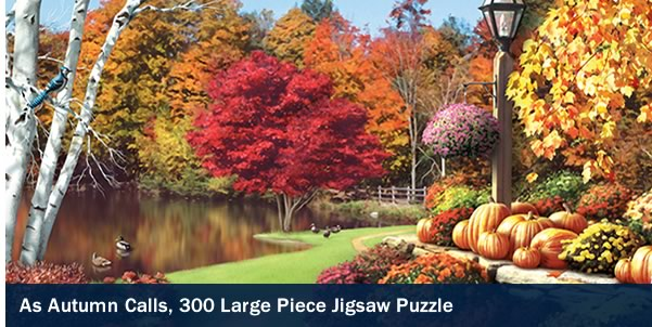 As Autumn Calls 300 Large Piece Jigsaw Puzzle